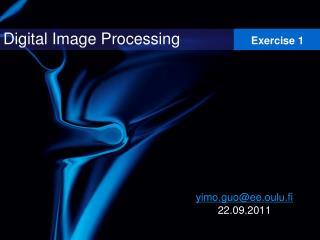 Yimo.guoee.oulu.fi 22.09.2011