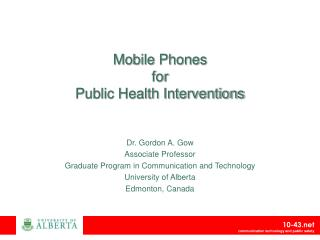 Mobile Phones for Public Health Interventions