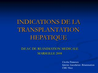 INDICATIONS DE LA TRANSPLANTATION HEPATIQUE