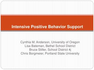 Intensive Positive Behavior Support