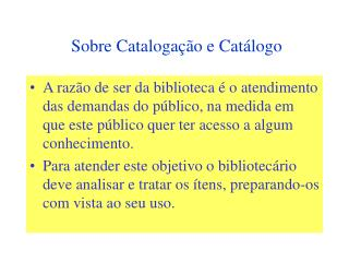 Sobre Cataloga  o e Cat logo