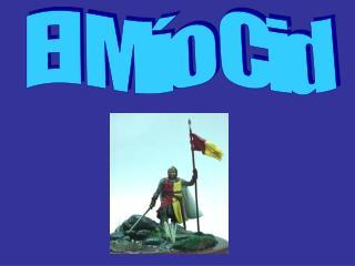 El M o Cid