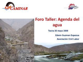 Foro Taller: Agenda del agua