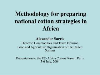 Methodology for preparing national cotton strategies in Africa