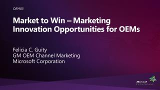 Market to Win   Marketing Innovation Opportunities for OEMs