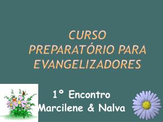 CURSO PREPARAT RIO PARA EVANGELIZADORES