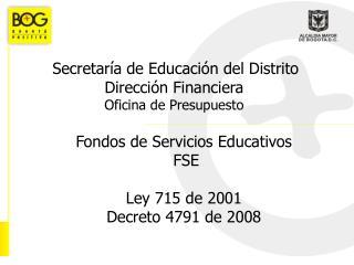 Secretar a de Educaci n del Distrito Direcci n Financiera Oficina de Presupuesto