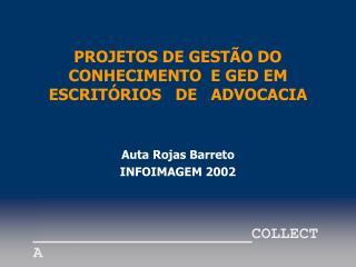 PROJETOS DE GEST O DO CONHECIMENTO  E GED EM ESCRIT RIOS   DE   ADVOCACIA