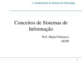 Conceitos de Sistemas de Informa  o