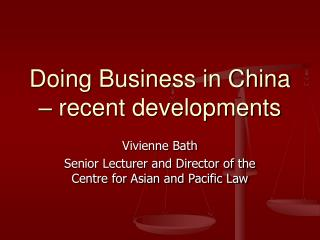 Doing Business in China   recent developments