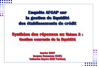Enqu te AFGAP sur  la gestion de liquidit   des  tablissements de cr dit  Synth se des r ponses au th me 2 :  Gestion co