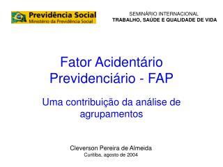 Fator Acident rio Previdenci rio - FAP