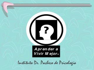 Instituto Dr. Pacheco de Psicolog a