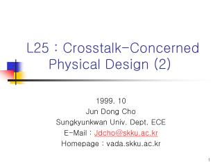 L25 : Crosstalk-Concerned  Physical Design 2