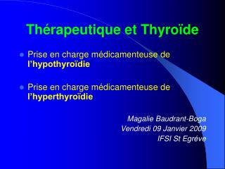 Th rapeutique et Thyro de