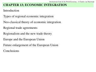 Introduction Types of regional economic integration Neo-classical theory of economic integration Regional trade agreemen