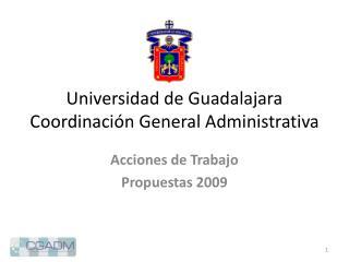 Universidad de Guadalajara Coordinaci n General Administrativa