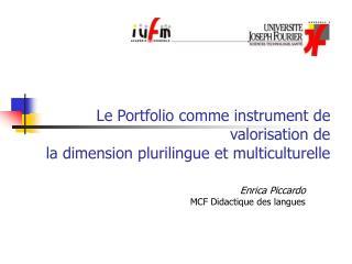 Le Portfolio comme instrument de valorisation de la dimension plurilingue et multiculturelle