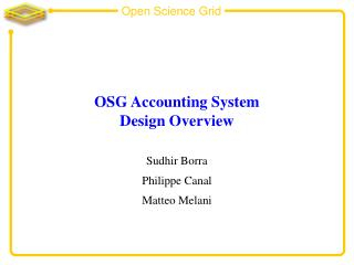 OSG Accounting System Design Overview