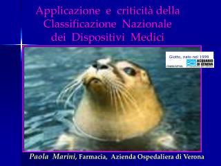 Applicazione  e  criticit  della Classificazione  Nazionale dei  Dispositivi  Medici