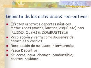 Impacto de las actividades recreativas