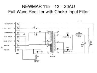 NEWMAR 115   12   20AU Full-Wave Rectifier with Choke-Input Filter