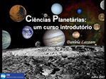 Ci ncias Planet rias:         um curso introdut rio