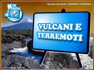 Vulcani e terremoti