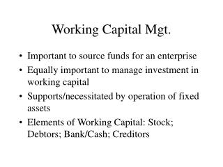 Working Capital Mgt.