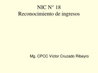 NIC N  18 Reconocimiento de ingresos