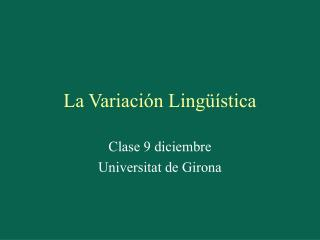 La Variaci n Ling  stica