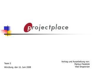 Team 5 W rzburg, den 16. Juni 2008