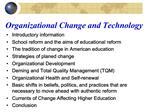 Organizational Change and Technology