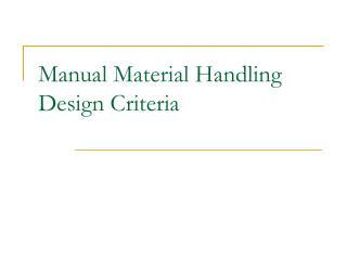 Manual Material Handling Design Criteria