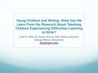 Young Children and Writing: What Can We Learn From the Research About Teaching Children Experiencing Difficulties Learni
