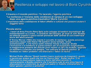 Resilienza e sviluppo nel lavoro di Boris Cyrulnik