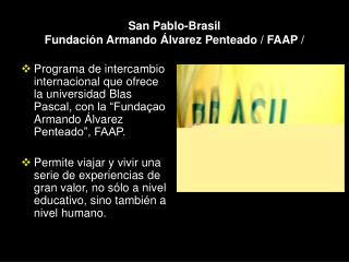 San Pablo-Brasil Fundaci n Armando  lvarez Penteado