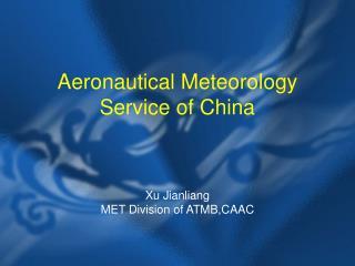 Aeronautical Meteorology Service of China
