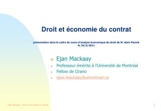 Droit et  conomie du contrat  pr sentation dans le cadre du cours d analyse  conomique du droit de M. Alain Parent le 10