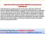 Lodha Wadala Advance Booking open 09999684955 MMRDA Mumbai