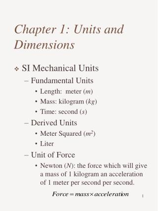 Chapter 1: Units and Dimensions