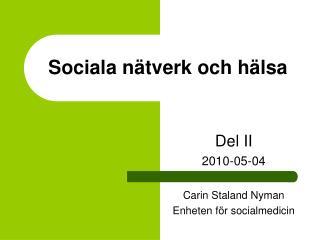 Sociala n tverk och h lsa