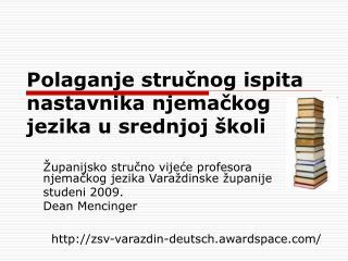 Polaganje strucnog ispita nastavnika njemackog jezika u srednjoj  koli