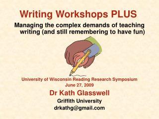 Writing Workshops PLUS