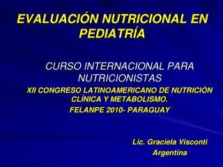 EVALUACI N NUTRICIONAL EN PEDIATR A