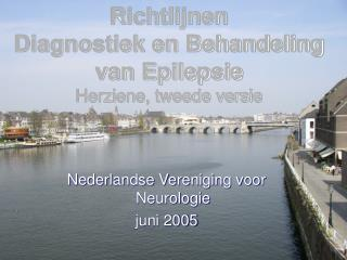 Richtlijnen Diagnostiek en Behandeling  van Epilepsie Herziene, tweede versie