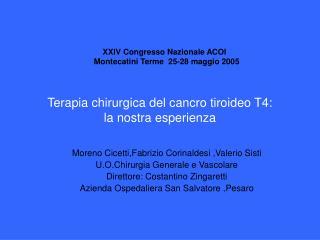 Terapia chirurgica del cancro tiroideo T4: la nostra esperienza