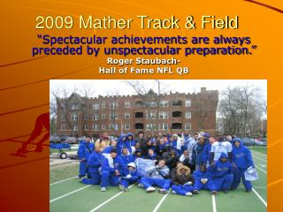 2009 Mather Track  Field