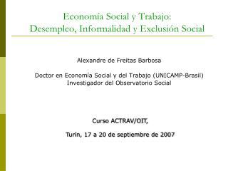 Econom a Social y Trabajo: Desempleo, Informalidad y Exclusi n Social