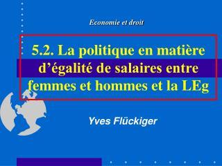 5.2. La politique en mati re d  galit  de salaires entre femmes et hommes et la LEg